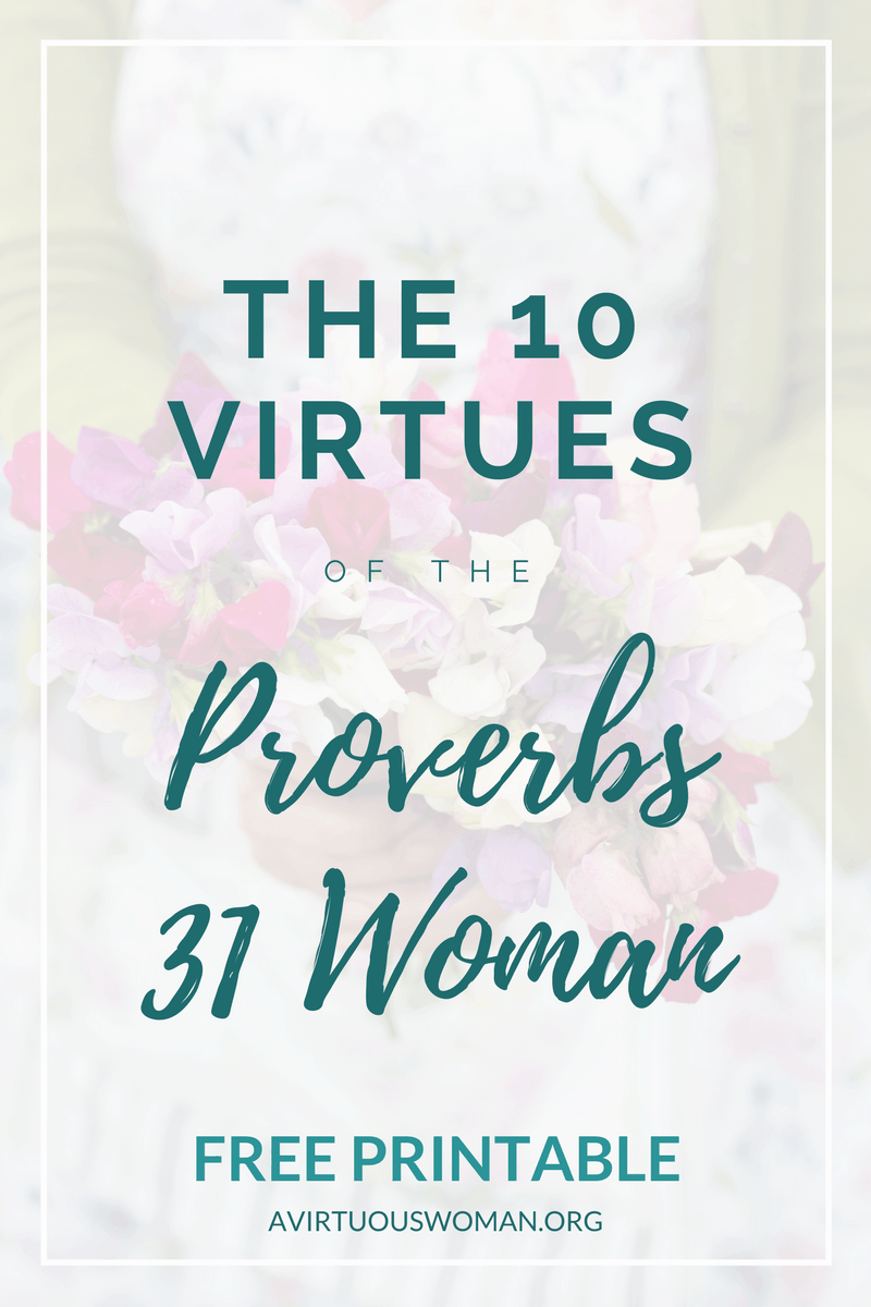 The 10 Virtues of the Proverbs 31 Woman (1)