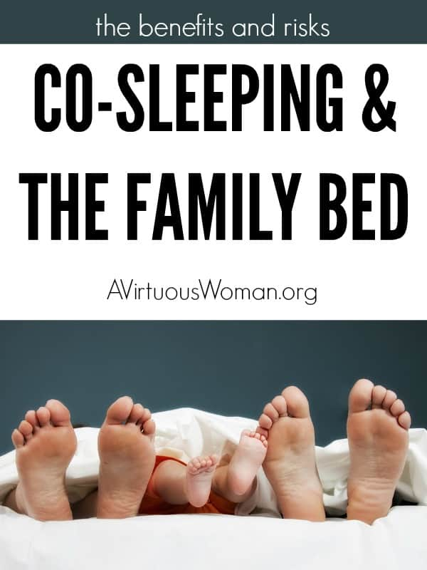 The Benefits and Risks of Co-Sleeping and the Family Bed @ AVirtuousWoman.org