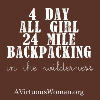 4 Day, All Girl, Backpacking in the Wilderness of the Cumberland Mountains | A Virtuous Woman
