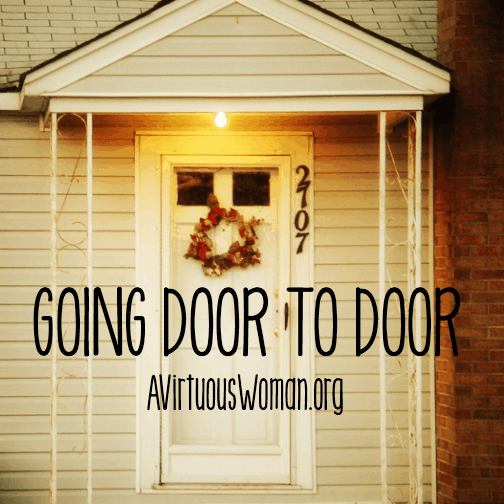 Q & A: Going Door to Door Witnessing @ AVirtuousWoman.org