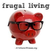 Frugal Living @ AVirtuousWoman.org