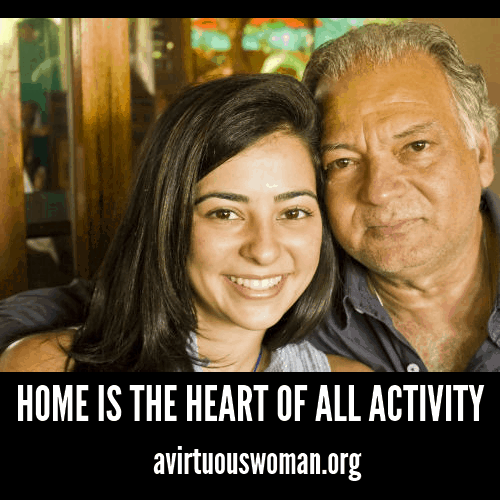 Home is the Heart of All Activity