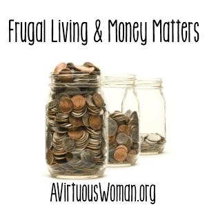 Money Matters @ AVirtuousWoman.org #proverbs31