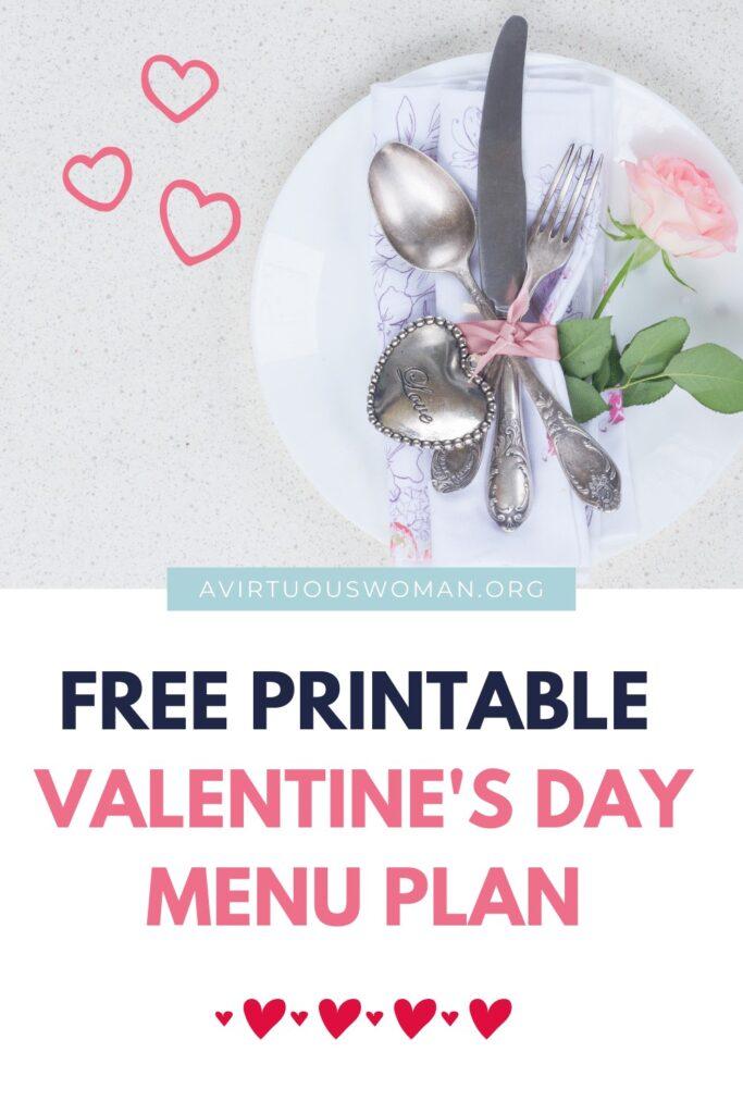 Free Printable Valentine's Day Menu @ AVirtuousWoman.org