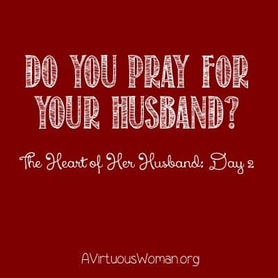 The Heart of Her Husband: Day 2