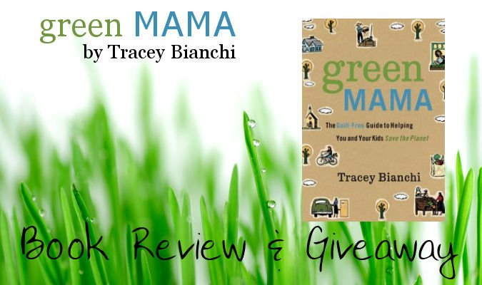 Green Mama: Book Review & Giveaway