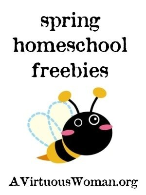 10 Homeschool Freebies for Spring | A Virtuous Woman