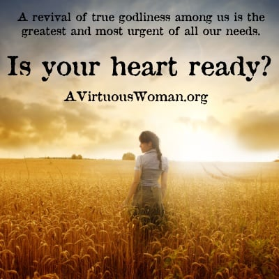 Is your heart ready? | A Virtuous Woman