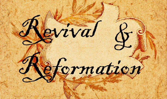 The Year of Revival and Reformation. Posted by Melissa Ringstaff on