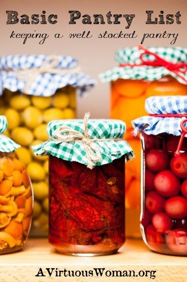 The Basic Pantry List | A Virtuous Woman