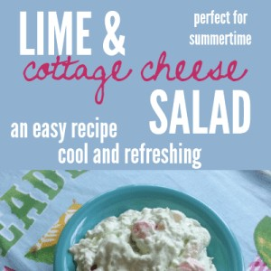 Lime and Cottage Cheese Salad