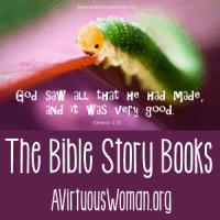 The Bible Story Books for Homeschool @ AVirtuousWoman.org #homeschool