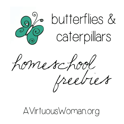Homeschool Freebies: Butterflies & Caterpillars @ AVirtuousWoman.org #homeschool