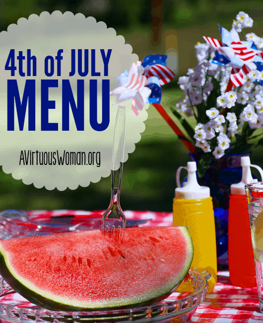 Printable 4th of July Menu @ AVirtuousWoman.org