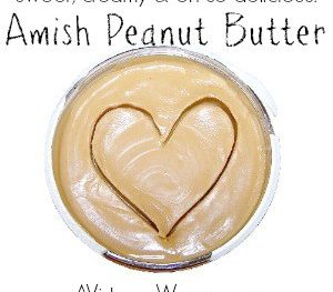 Amish Peanut Better recipe - sweet, creamy, and oh-so-yummy! @ AVirtuousWoman.org