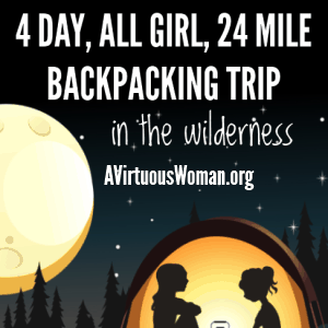 4 Day, 24 Mile, All Girl Backpacking Trip