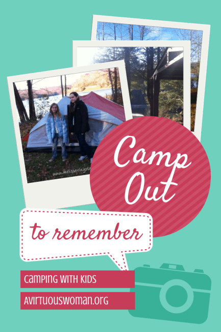 It was a camp out to remember. Camping with kids on AVirtuousWoman.org