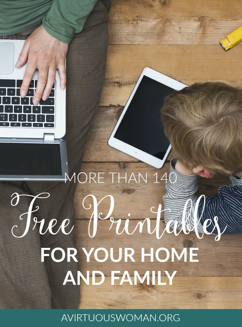 Free Printables for Your Home and Family @ AVirtuousWoman.org