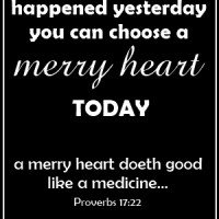 Choose a Merry Heart | A Virtuous Woman