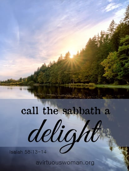 """Call the Sabbath a Delight"" Isaiah 58:13-14 