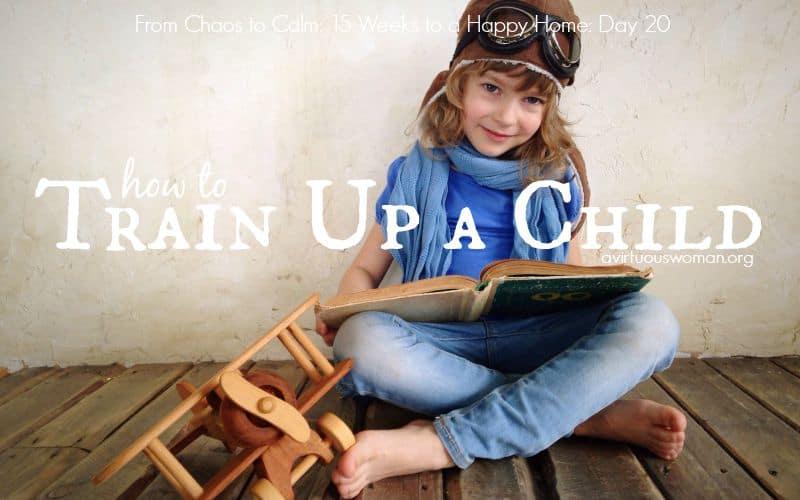 Child Training {Day 20}