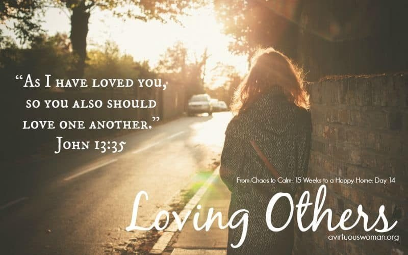 Loving Others @ AVirtuousWoman.org