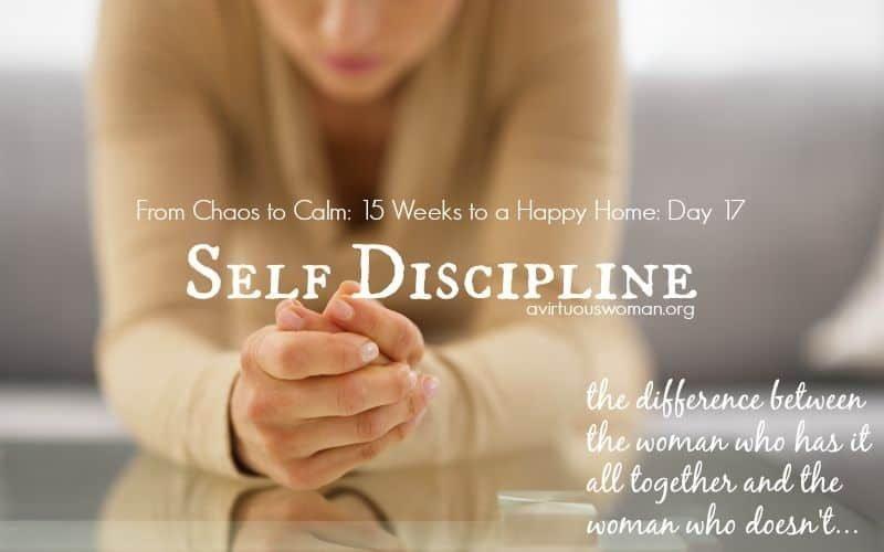 Self Discipline @ AVirtuousWoman.org