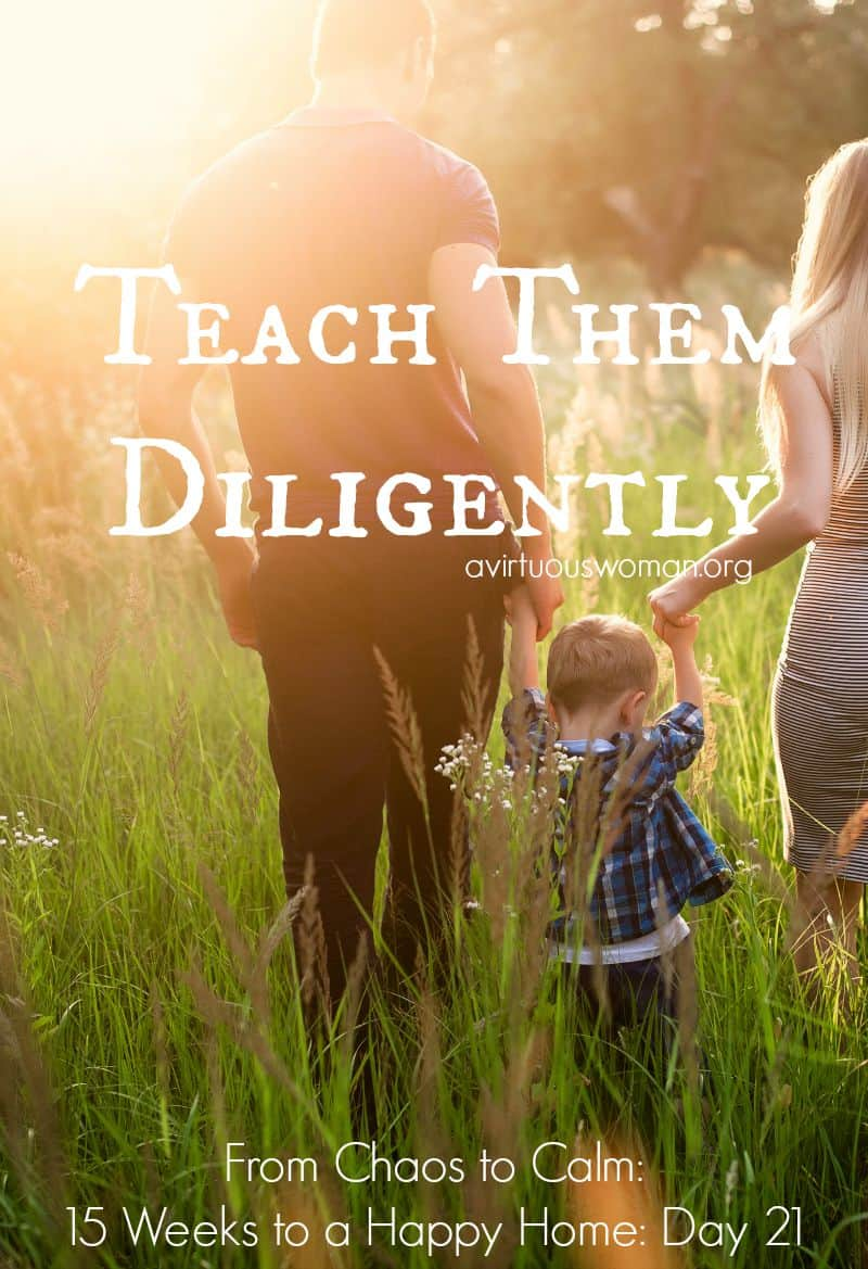 Teach Them Diligently @ AVirtuousWoman.org