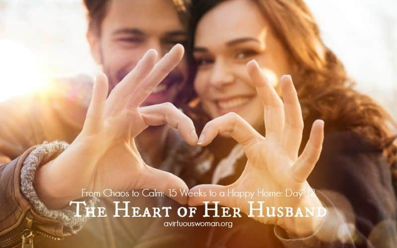 The Heart of Her Husband {Day 12}