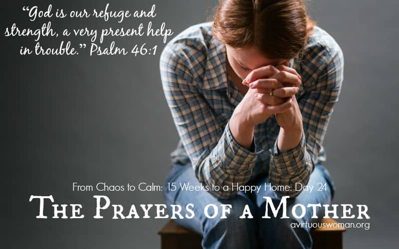 The Prayers of a Mother @ AVirtuousWoman.org