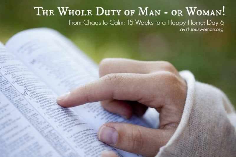 The Whole Duty of Man – or Woman! {Day 6}