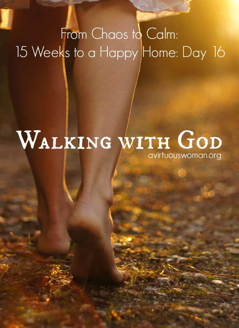 Walking with God @ AVirtuousWoman.org