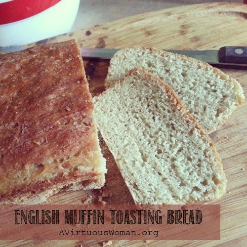 Seriously Easy Recipe for English Muffin Toasting Bread {Spelt or Wheat} | A Virtuous Woman