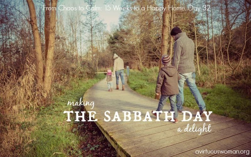 The Sabbath Day {Day 32}