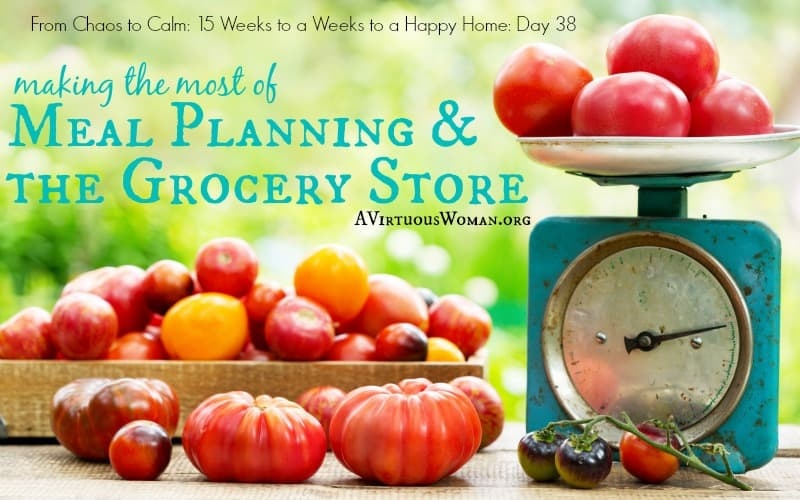 Meal Planning and the Grocery Store {Day 38}
