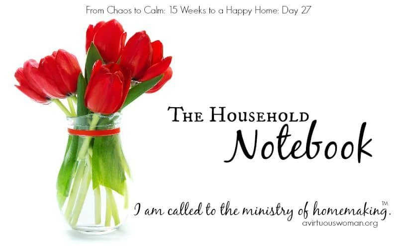 The Household Management Notebook {Day 27}