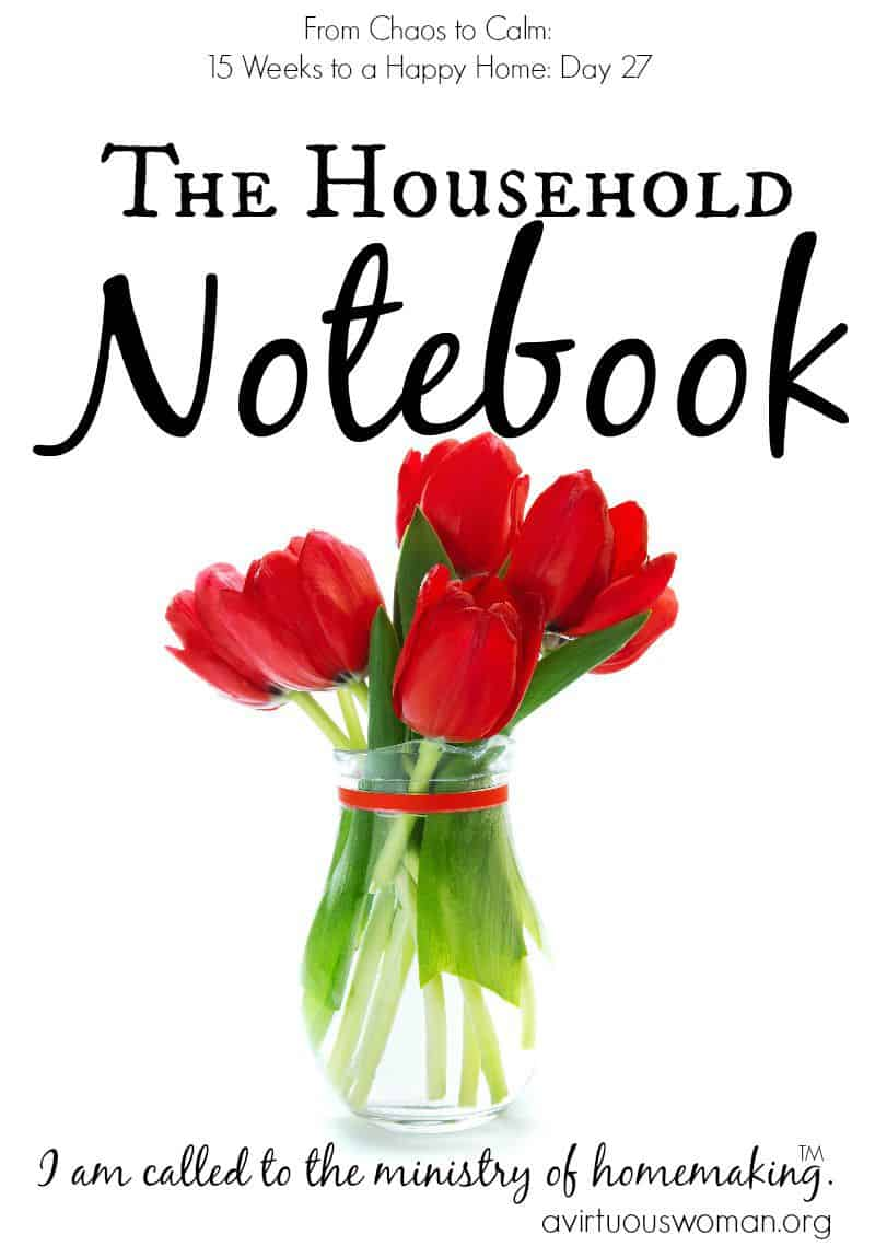 The Household Notebook @ AVirtuousWoman.org