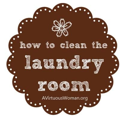 How to Clean the Laundry Room {Free Printables} | A Virtuous Woman #cleanheartandhome #springclean