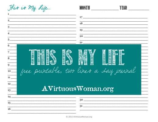 Two Lines a Day Journal {This is My Life} Free Printable | A Virtuous Woman #fromchaostocalm