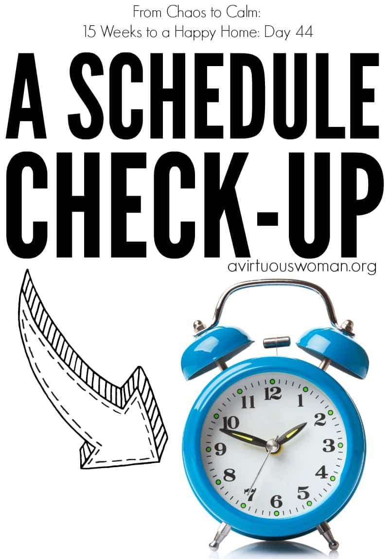 A Schedule Checkup @ AVirtuousWoman.org