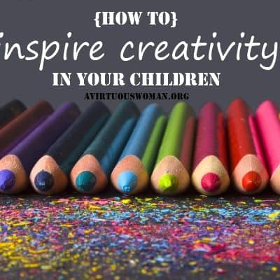 How to Inspire Creativity in Your Children