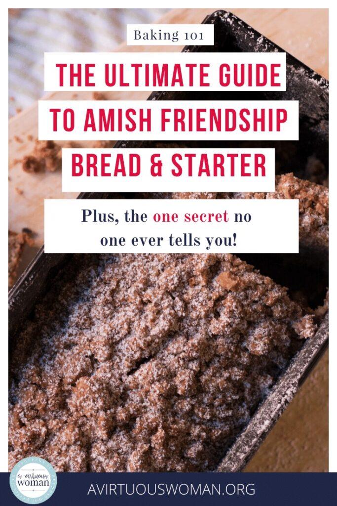 Amish Friendship Bread Tutorial and Starter Recipe @ AVirtuousWoman.org