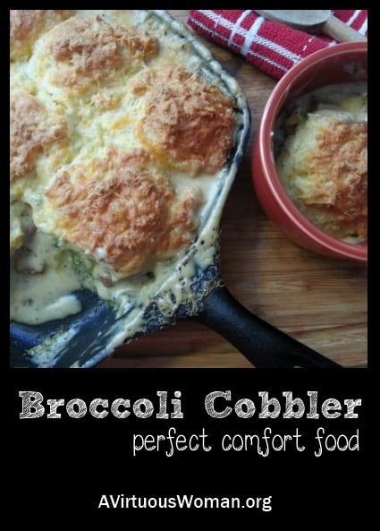 Broccoli Cobbler {perfect comfort food} | A Virtuous Woman