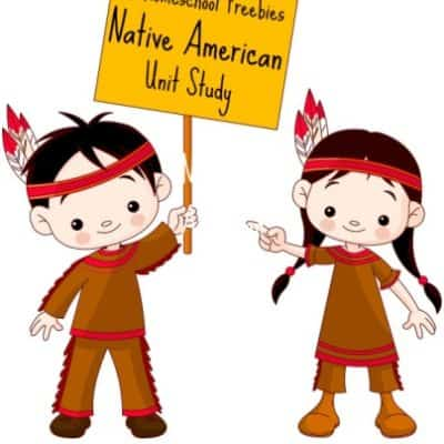 Native American Study – Homeschool Freebies