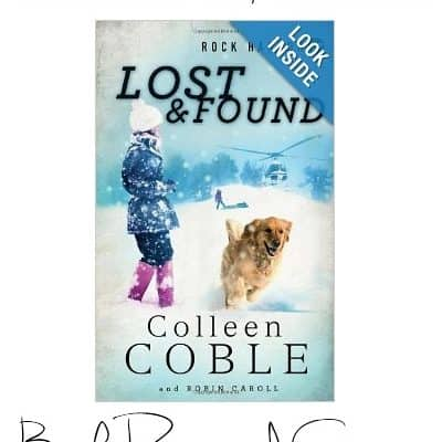 Lost and Found by Colleen Coble {Book Review & Giveaway}