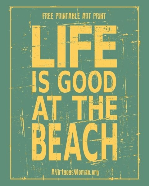 Life is Good at the Beach Art Print
