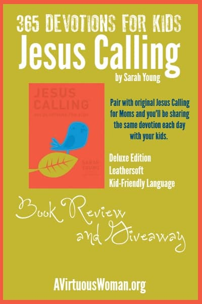 Jesus Calling: 365 Devotions for Kids {Review and Giveaway}