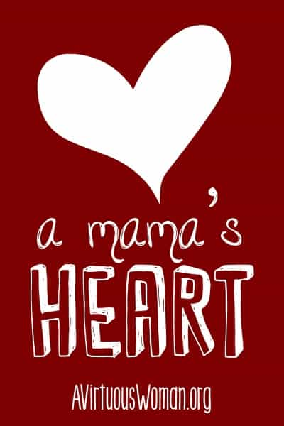 A Mama's Heart @ A Virtuous Woman