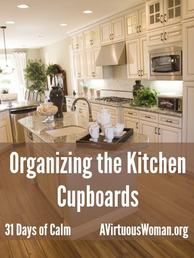 31 Days of Calm: The Kitchen Cupboards {Day 9}