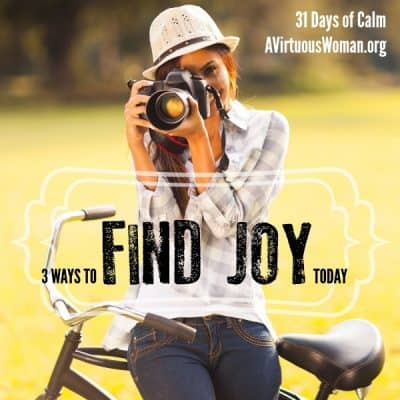 31 Days of Calm: Joy {Day 3}